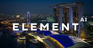 Element AI à Singapour!